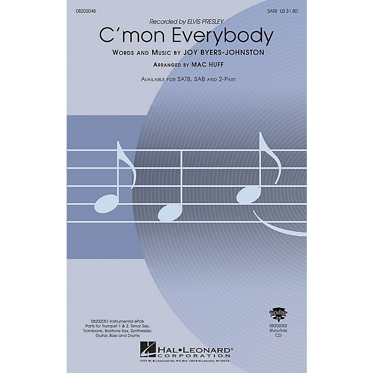 Hal LeonardC'mon Everybody SAB by Elvis Presley Arranged by Mac Huff