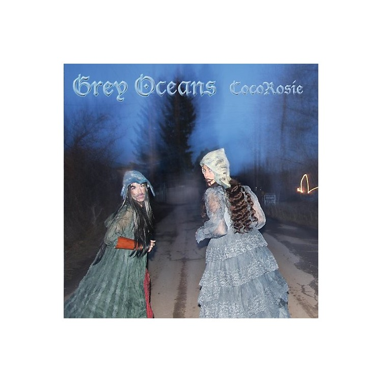 Alliance CocoRosie - Grey Oceans