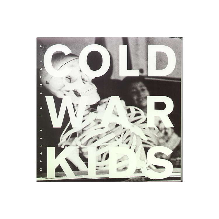AllianceCold War Kids - Loyalty to Loyalty