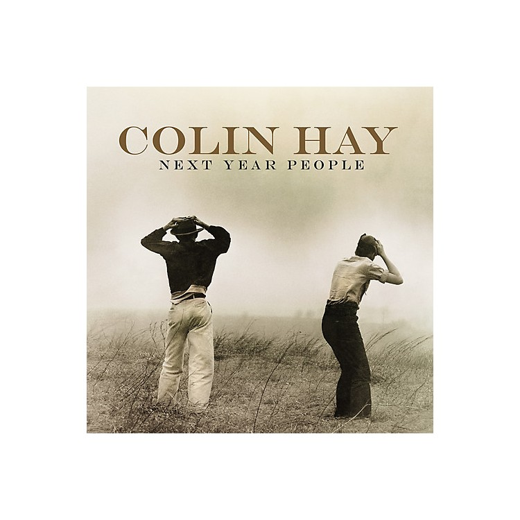AllianceColin Hay - Next Year People