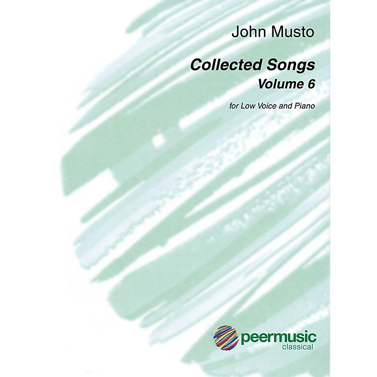 Peer MusicCollected Songs, Volume 6 Low Voice and Piano by John Musto
