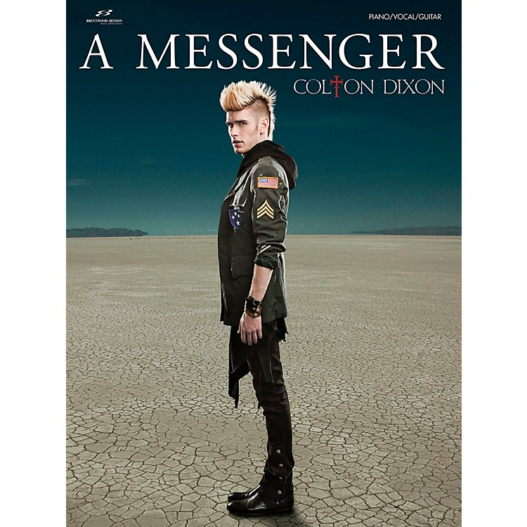 Brentwood-BensonColton Dixon - A Messenger for Piano/Vocal/Guitar (P/V/G)