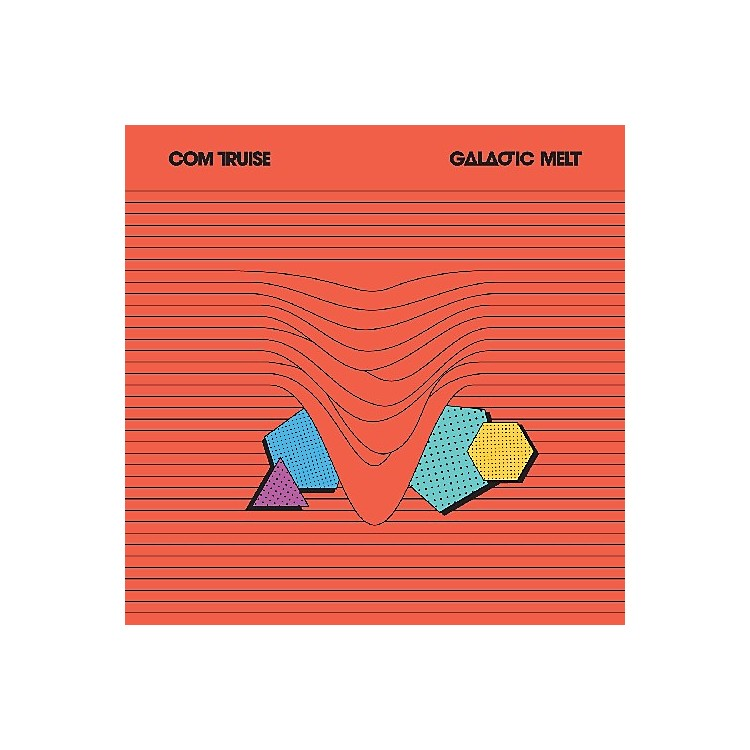 Alliance Com Truise - Galactic Melt