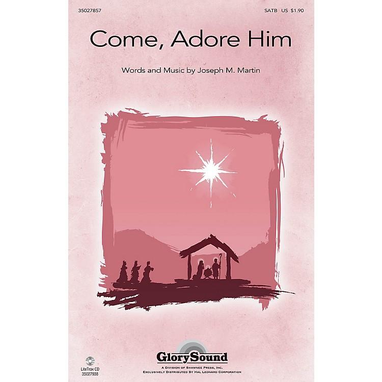 Shawnee PressCome, Adore Him SATB composed by Joseph M. Martin
