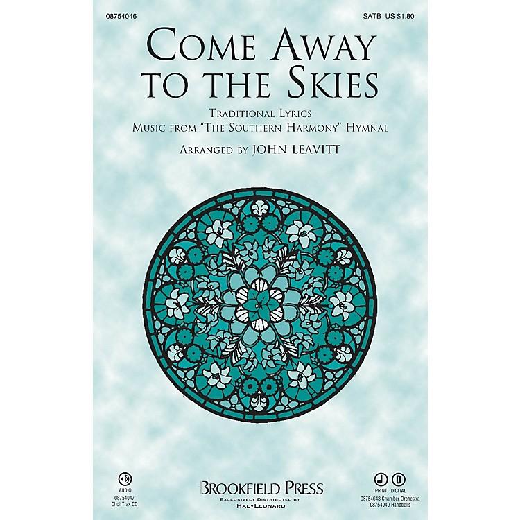 BrookfieldCome Away to the Skies SATB arranged by John Leavitt