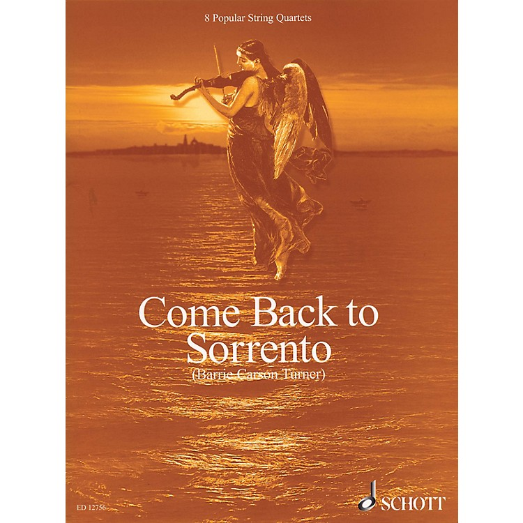 SchottCome Back to Sorrento (8 Popular String Quartets Score & Parts) Schott Series Composed by Various