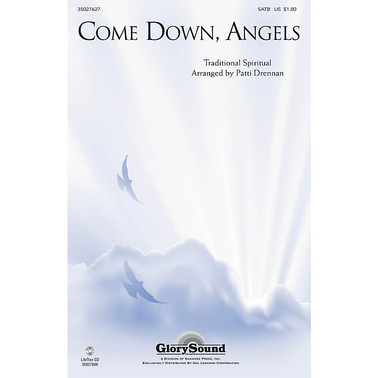 Shawnee PressCome Down, Angels SATB Chorus and Solo arranged by Patti Drennan