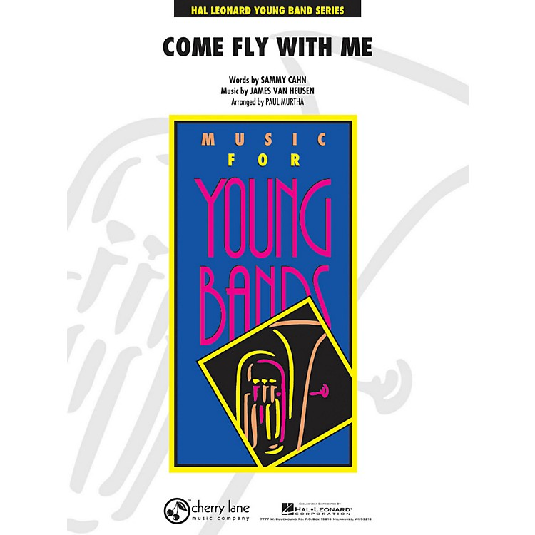 Hal LeonardCome Fly With Me - Young Concert Band Series Level 3