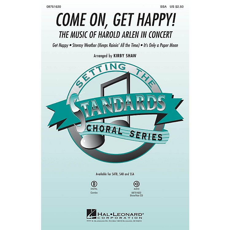 Hal Leonard Come On, Get Happy! (The Music of Harold Arlen in Concert) SSA arranged by Kirby Shaw
