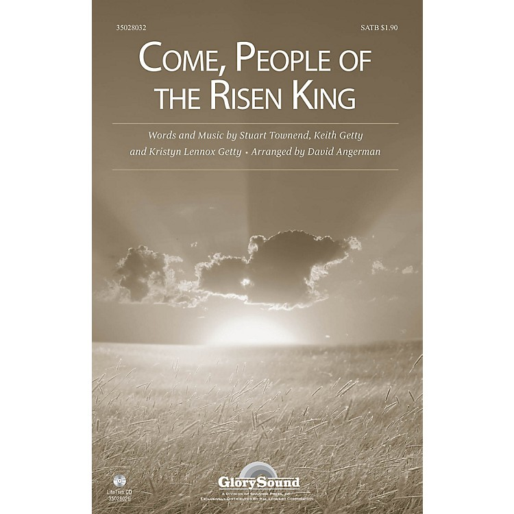 Shawnee PressCome, People of the Risen King SATB arranged by David Angerman
