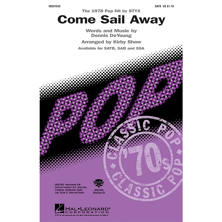 Hal LeonardCome Sail Away Combo Parts by Styx Arranged by Kirby Shaw
