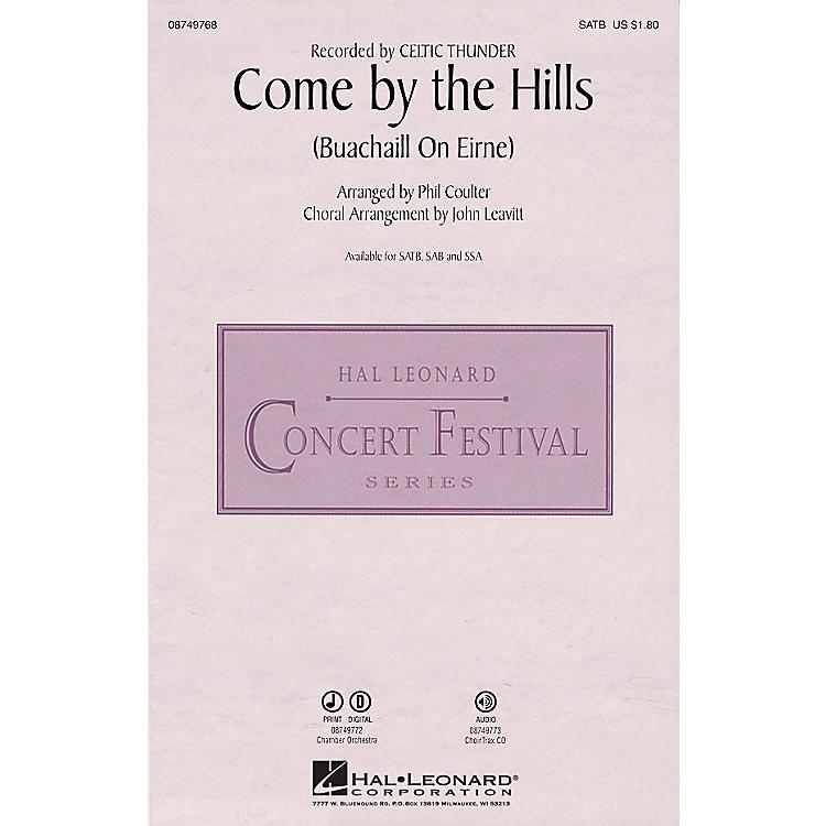 Hal LeonardCome by the Hills (Buachaill on Eirne) SSA by Celtic Thunder Arranged by John Leavitt