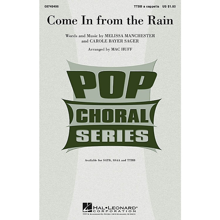 Hal Leonard Come in from the Rain TTBB A Cappella arranged by Mac Huff
