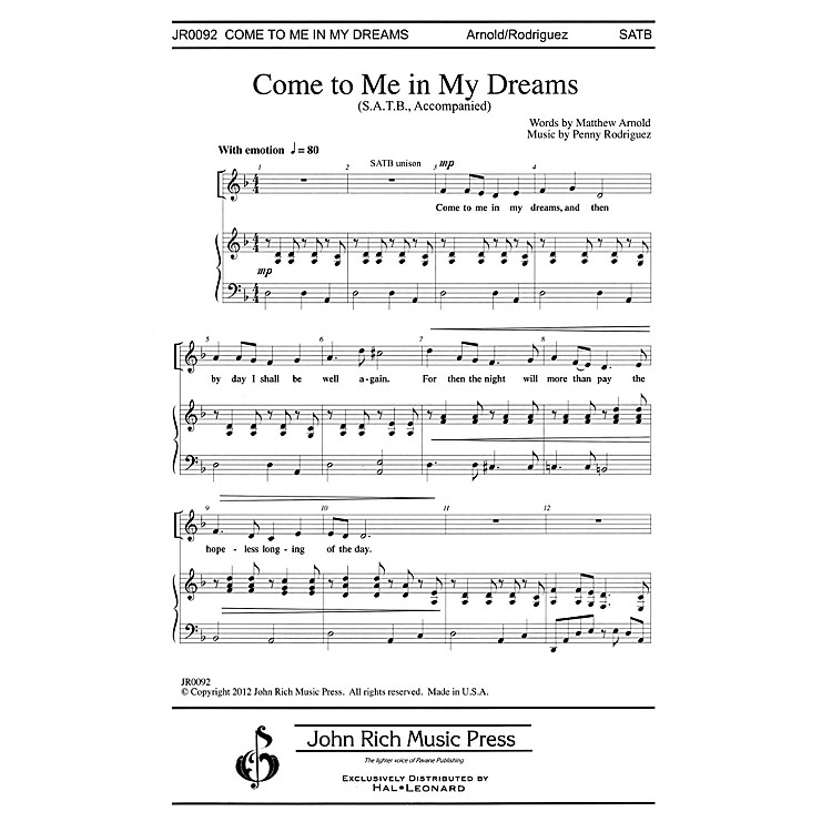 John Rich Music PressCome to Me in My Dreams SATB composed by Penny Rodriguez