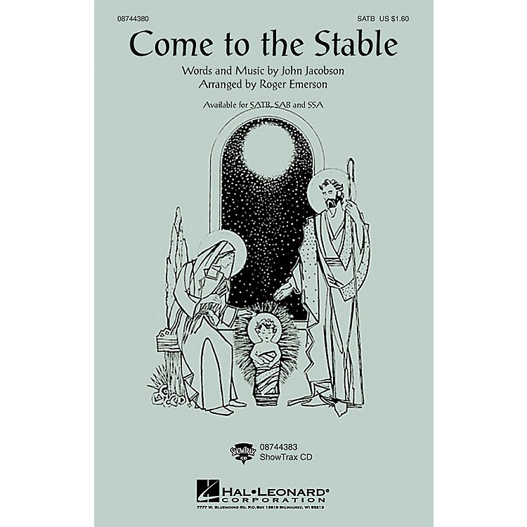 Hal LeonardCome to the Stable SSA Arranged by Roger Emerson