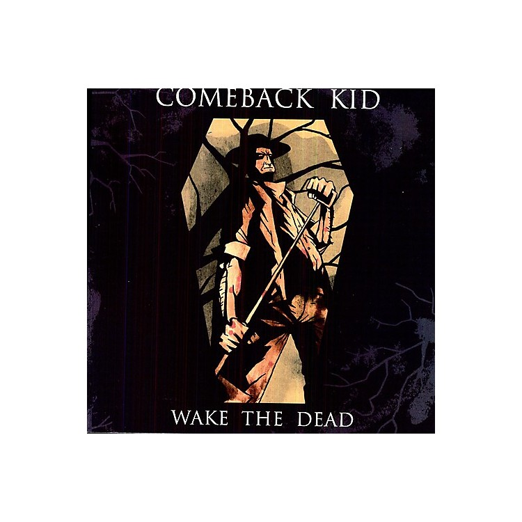 AllianceComeback Kid - Wake the Dead