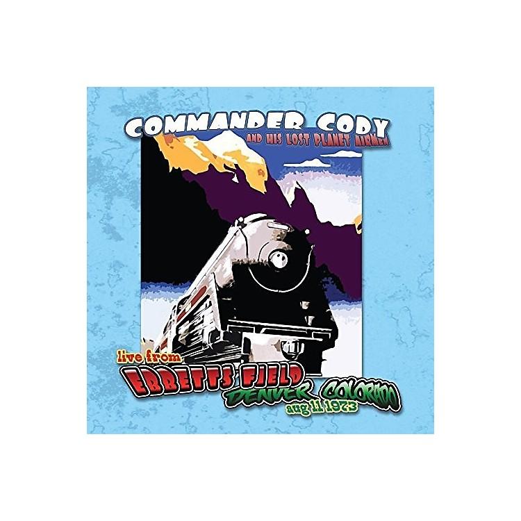 AllianceCommander Cody & His Lost Planet Airmen - Live At Ebbett's Field