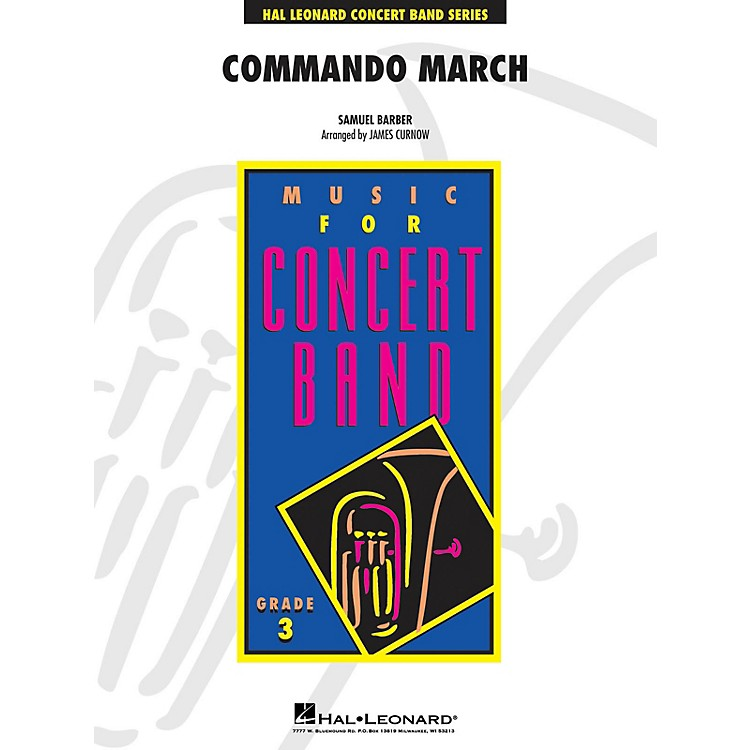 Hal LeonardCommando March - Young Concert Band Level 3 composed by Samuel Barber arranged by Curnow