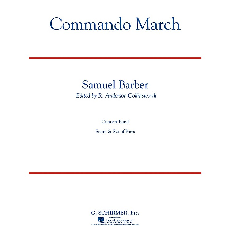G. SchirmerCommando March Bd Sc C Concert Band Composed by S Barber