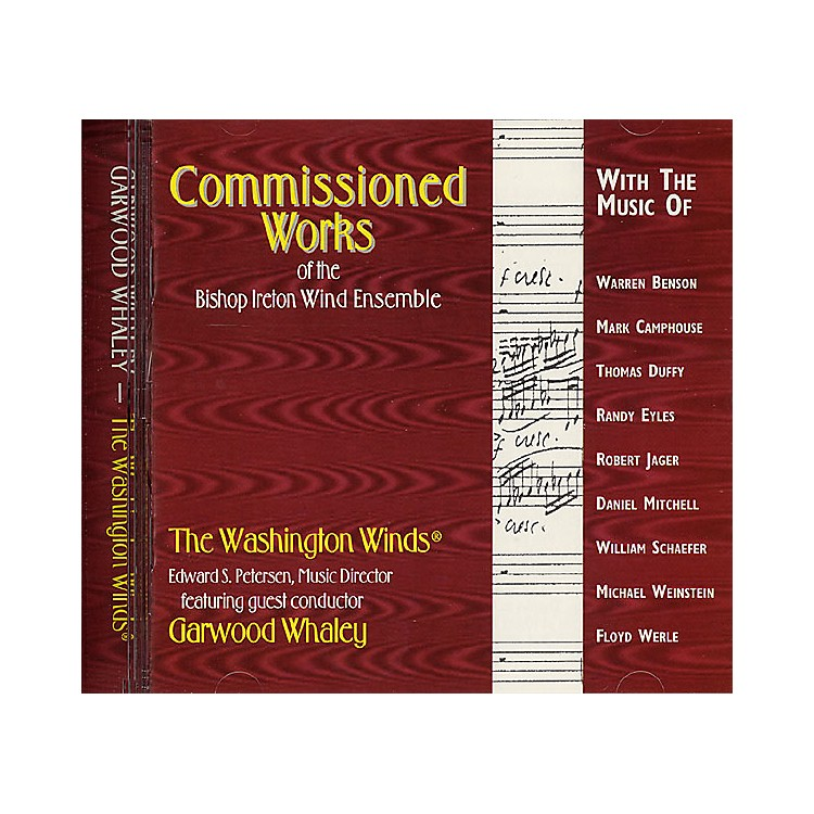 Meredith MusicCommissioned Works of the Bishop Ireton Wind Ensemble Meredith Music Resource Series CD