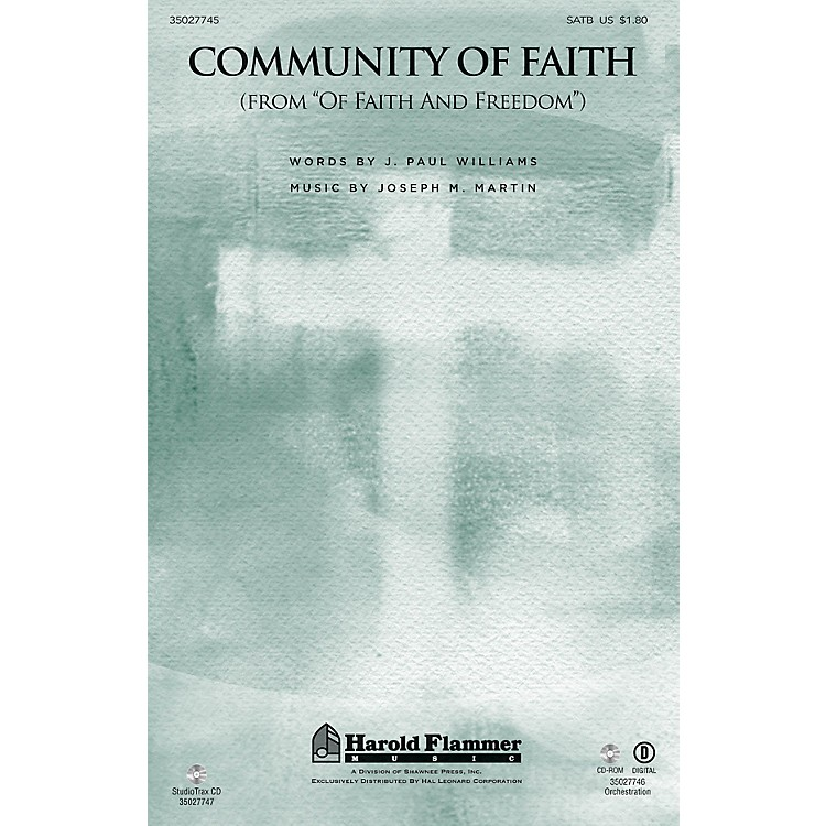 Shawnee Press Community of Faith (from Of Faith and Freedom) Studiotrax CD Composed by J. Paul Williams
