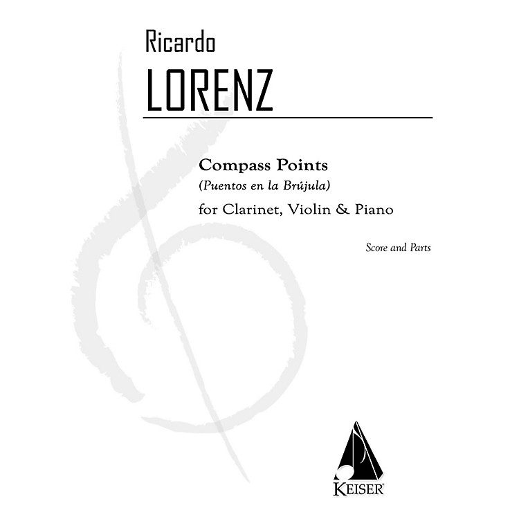 Lauren Keiser Music PublishingCompass Points (Puentos en la Brujula) for Clarinet, Violin, and Pa - Sc/pts LKM Music by Ricardo Lorenz