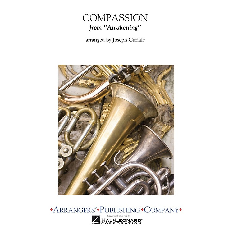 Arrangers Compassion Concert Band Level 3 Composed by Joseph Curiale