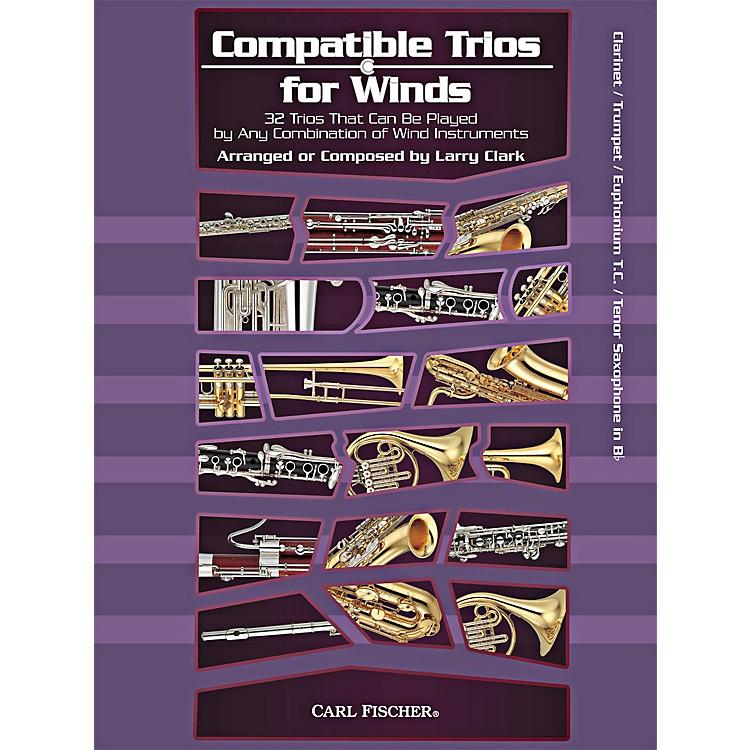Carl FischerCompatible Trios for Winds (Clarinet/Trumpet/Euphonium/Tenor Saxophone in Bb)