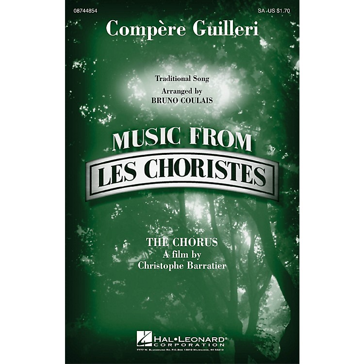 Hal Leonard Compere Guilleri (from Les Choristes (The Chorus)) SA arranged by Bruno Coulais