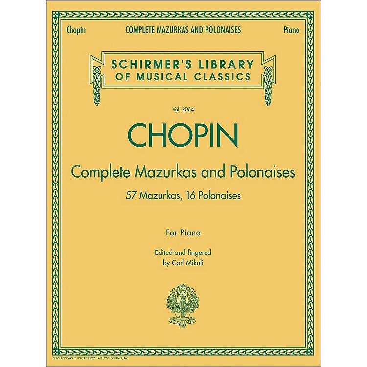 G. SchirmerComplete Mazurkas And Polonaises By Chopin