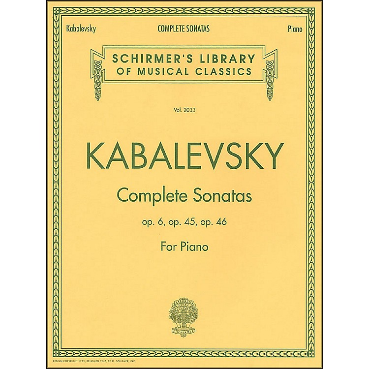 G. SchirmerComplete Sonatas Opus 6, 45, 46 By Kabalevsky