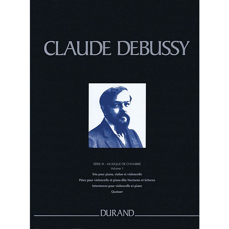 DurandComplete Works - Series 3, Volume 1 CRITICAL EDITIONS Series Hardcover Composed by Claude Debussy