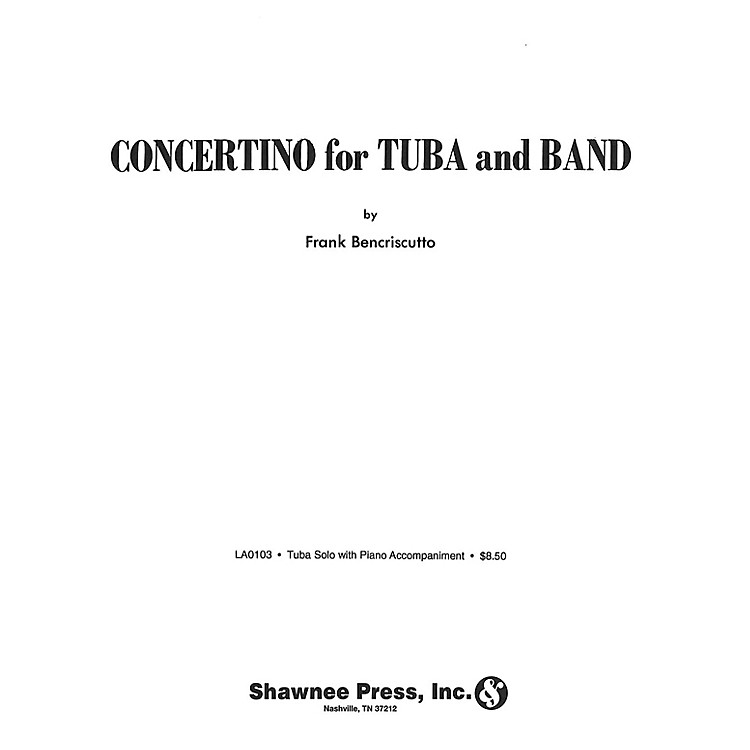 Shawnee PressConcertino for Tuba and Band (Tuba Solo in C (B.C.) with Piano Reduction) Shawnee Press Series