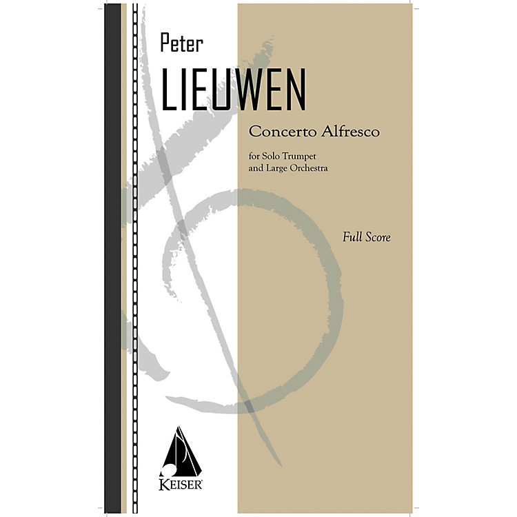 Lauren Keiser Music PublishingConcerto Alfresco for Trumpet and Large Orchestra - Full Score LKM Music Softcover by Peter Lieuwen