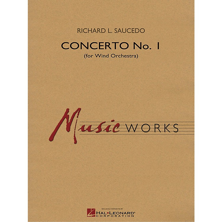 Hal Leonard Concerto No. 1 (for Wind Orchestra) Concert Band Level 5 Composed by Richard L. Saucedo