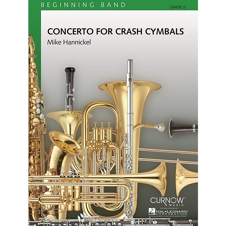 Curnow MusicConcerto for Crash Cymbals (Grade 0.5 - Score and Parts) Concert Band Level .5 Composed by Mike Hannickel