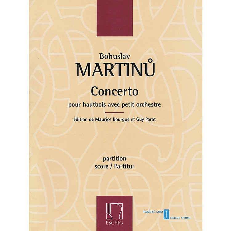Max EschigConcerto for Oboe and Small Orchestra Editions Durand by Bohuslav Martinu Edited by Maurice Bourgue