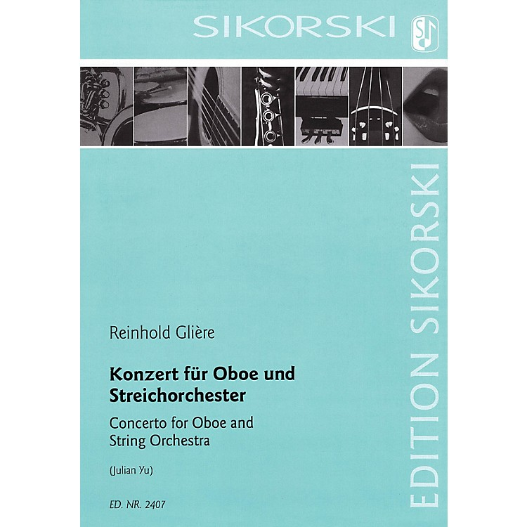 SikorskiConcerto for Oboe and String Orchestra Woodwind Solo by Reinhold Glière Arranged by Julian Yu