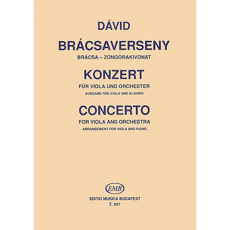 Editio Musica BudapestConcerto for Viola and Orchestra (Viola and Piano (Reduction)) EMB Series Composed by Gyula Dávid