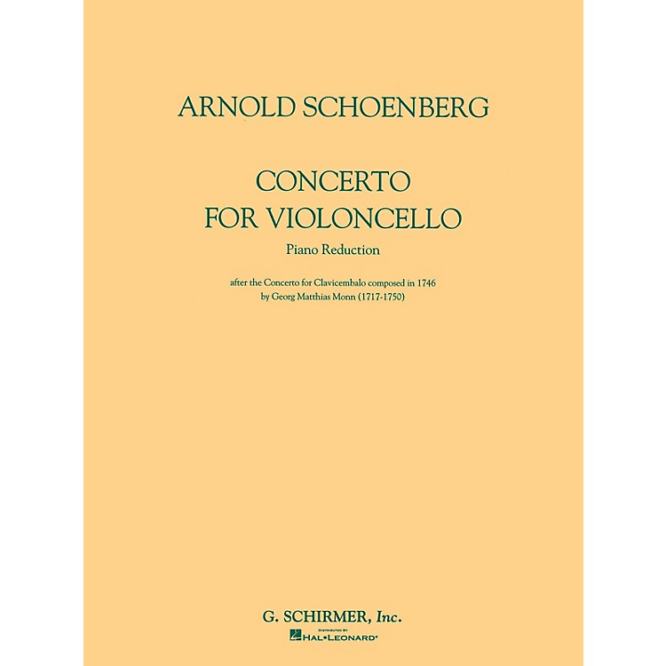 G. SchirmerConcerto for Violoncello and Orchestra (Piano Reduction) String Solo Series Composed by Arnold Schoenberg