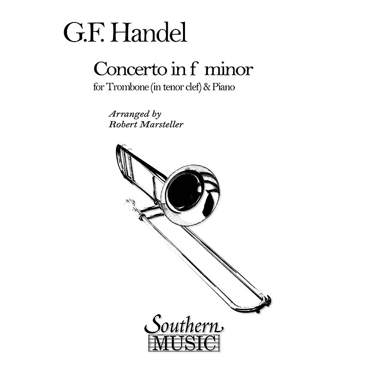 SouthernConcerto in F Minor Southern Music Composed by George Frideric Handel Arranged by Robert Marsteller