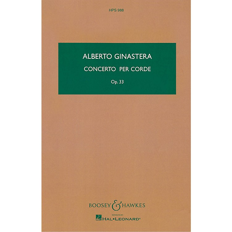 Boosey and Hawkes Concerto per Corde, Op. 33 Boosey & Hawkes Scores/Books Series Composed by Alberto E. Ginastera
