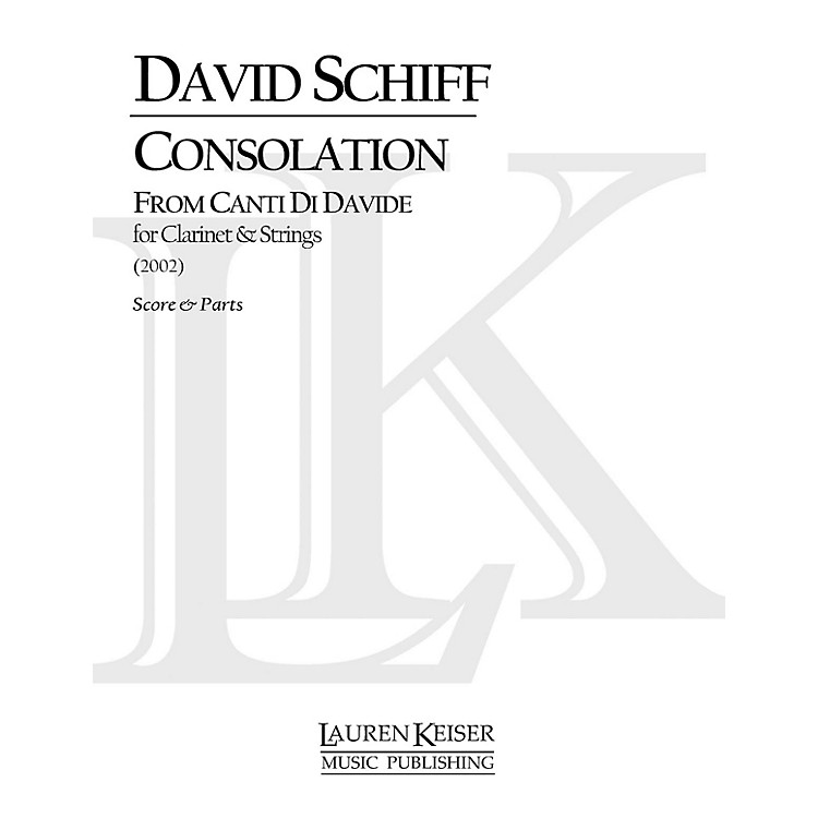 Lauren Keiser Music PublishingConsolation from Canti di Davide (Concerto for Clarinet and Orchestra) LKM Music Series