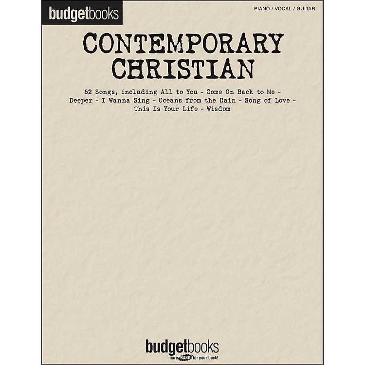 Hal Leonard Contemporary Christian - Budget Books arranged for piano, vocal, and guitar (P/V/G)