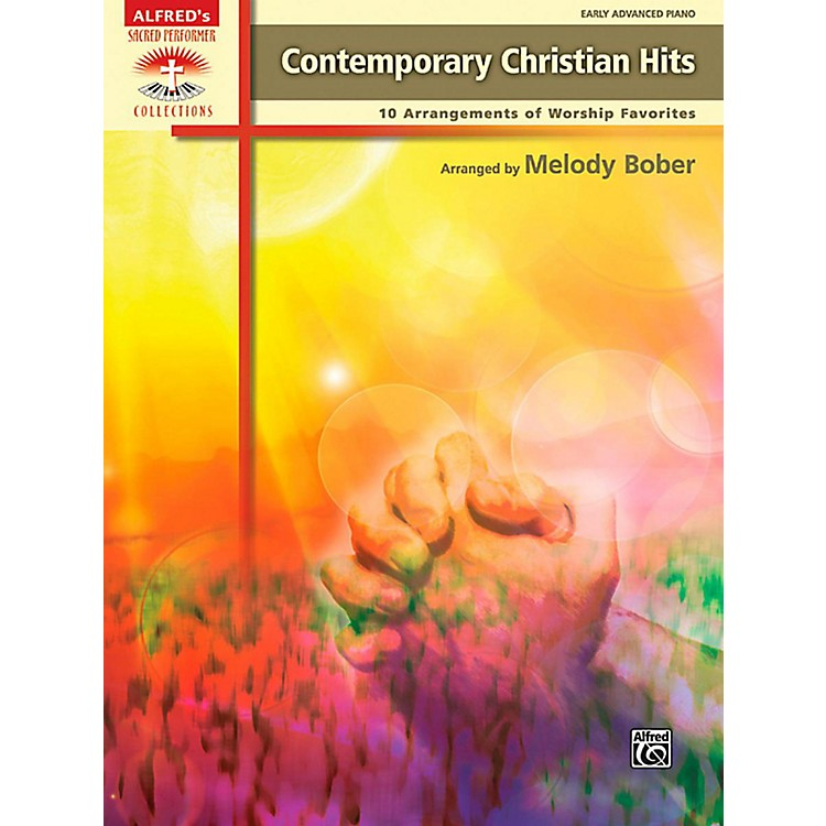 AlfredContemporary Christian Hits Early Advanced Piano Book