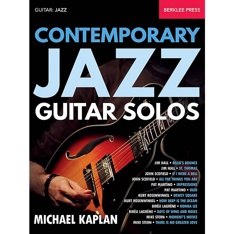 Berklee PressContemporary Jazz Guitar Solos Berklee Guide Series Softcover Written by Michael Kaplan