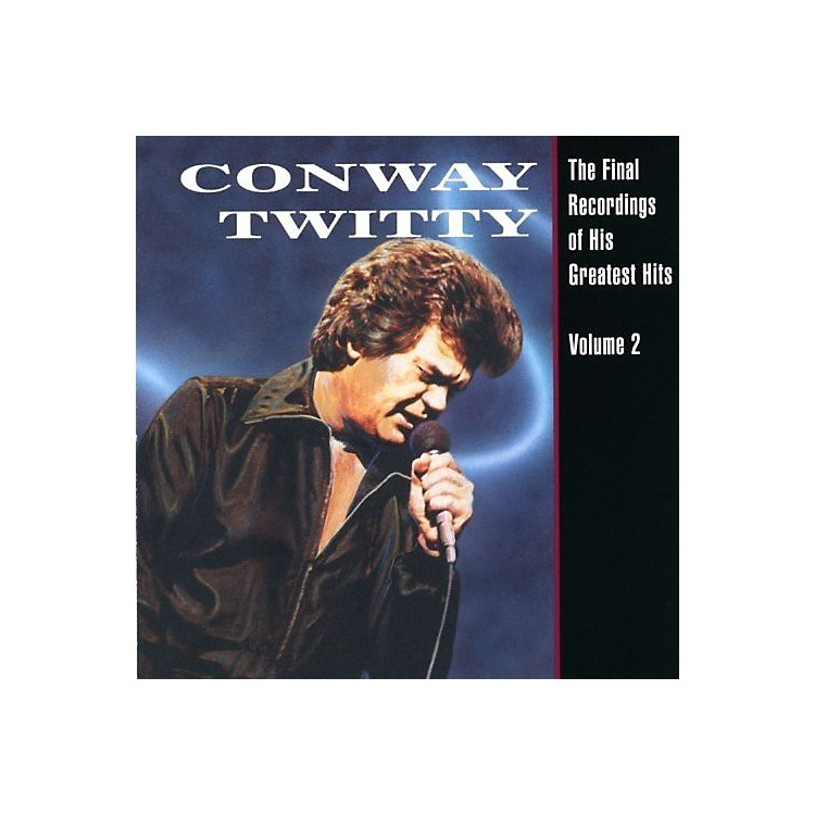 Alliance Conway Twitty - Final Recordings of His Greatest Hits 2 (CD)