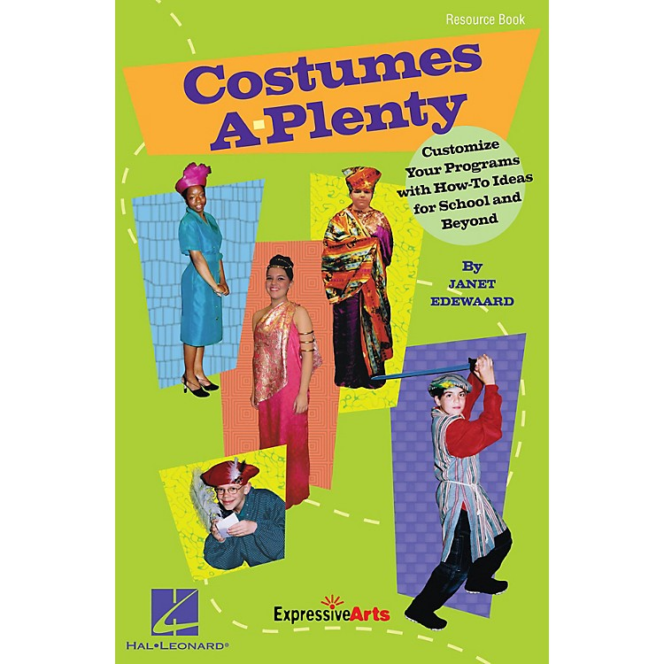 Hal LeonardCostumes A-Plenty (Customize Your Programs With How-To Ideas for School and Beyond) RESOURCE BK