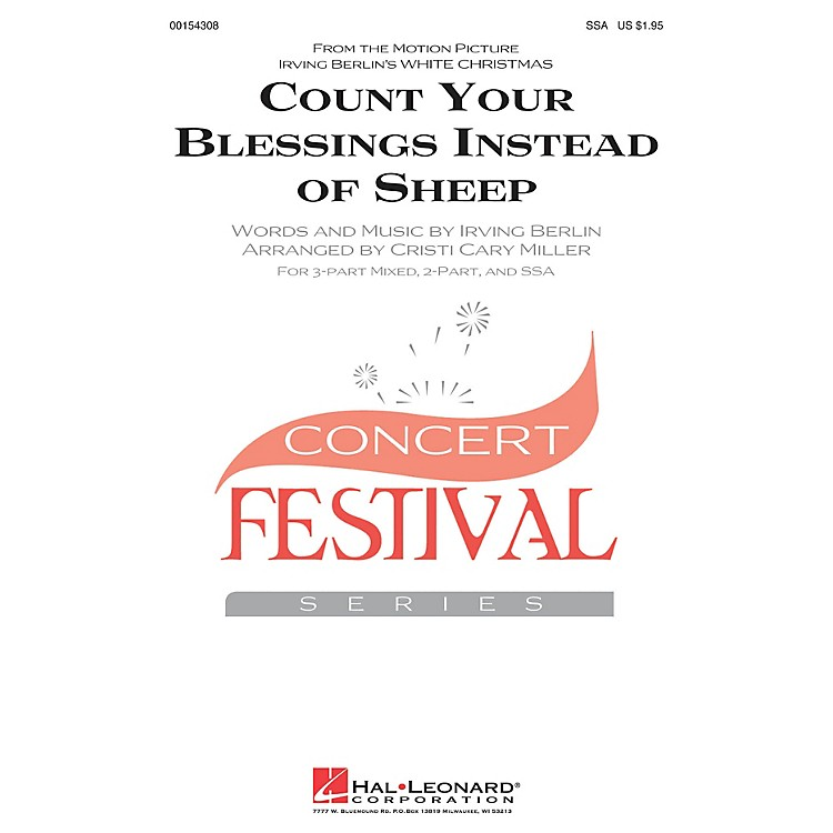 Hal LeonardCount Your Blessings Instead Of Sheep (from White Christmas) SSA arranged by Cristi Miller