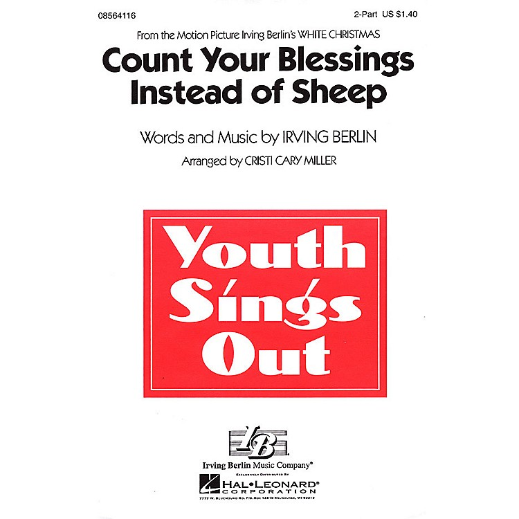 Hal LeonardCount Your Blessings Instead of Sheep (from White Christmas) 2-Part arranged by Cristi Cary Miller